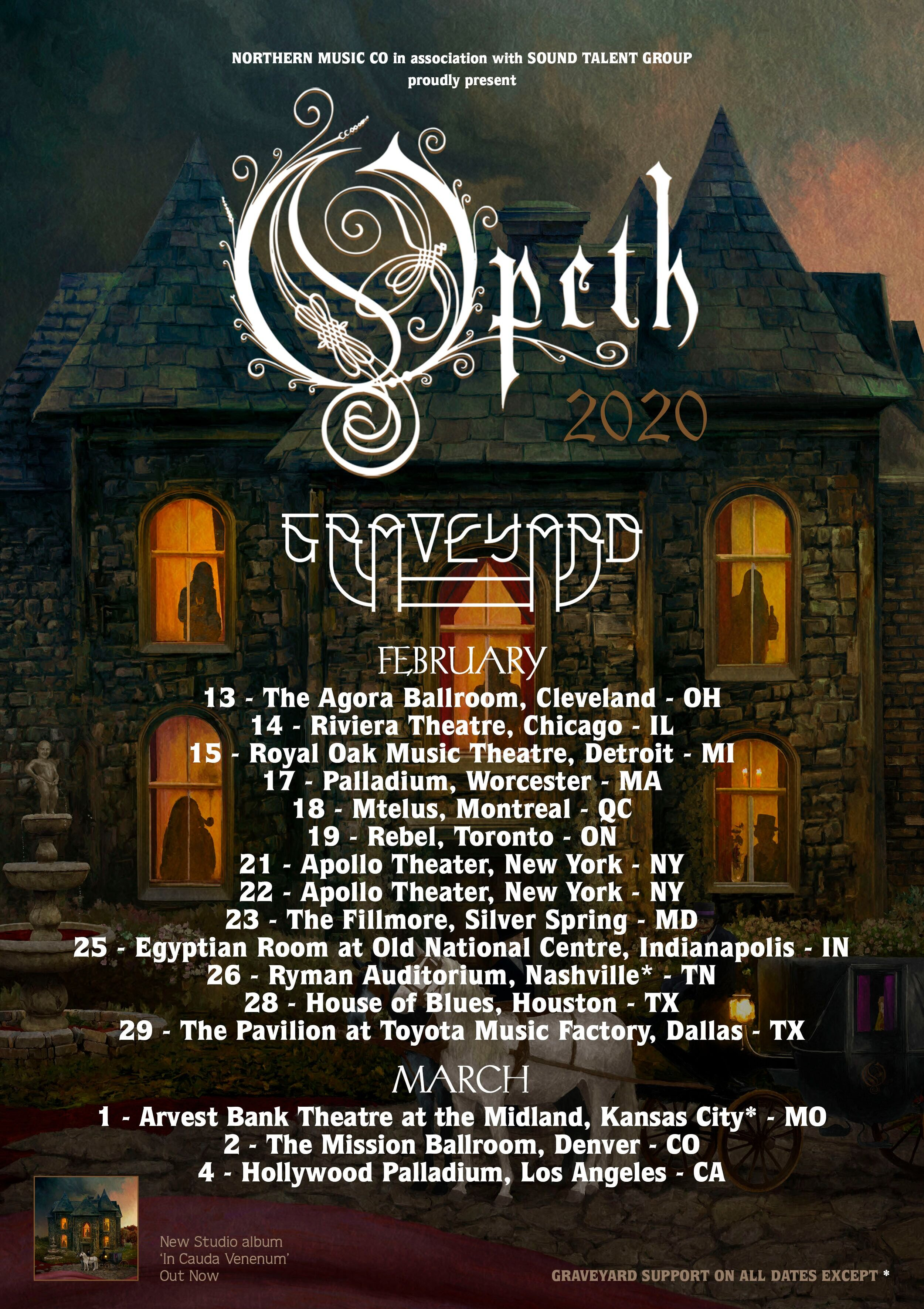 "Swedish prog-metal/rock legends  OPETH  will make their awaited return to North America in 2020 for a winter tour with labelmates  GRAVEYARD . This will be the band's first tour of the U.S.A. and Canada in support of their newly released, critically praised album, ""  In Cauda Venenum , ""   that is available now via  Moderbolaget  /  Nuclear Blast . The dates include two nights at the legendary  Apollo Theater  in New York and performances at the renowned  Ryman Auditorium  in Nashville and at the famed  Hollywood Palladium  in Los Angeles. Tickets will sell fast, beginning 10:00AM Local Time Friday, October 4th at  http://www.opeth.com/tour-dates  .    OPETH 's chief songwriter, vocalist and guitarist  Mikael Åkerfeldt  comments on the tour,  ""Well, after having had the ""In Cauda Venenum"" LP released we're set to start touring in support of it. Right now, I'm at home practicing. Learning new songs and re-learning older songs. It's funny how our music lies dormant in the muscle memory. There are songs I haven't played for years, and there still there somehow. I put together the skeleton of a setlist and looking at it there's some niceties in there. I hope. Hard to tell really. Touring in North America is always a treat. We all collectively look forward to it. Hope you are too!""    OPETH  was recently featured on the cover of   Decibel Magazine's  October issue . For the November issue, the band partnered with the publication to release an exclusive, unreleased track titled "" Cirkeins Riktnin "" for their  Decibel Flexi Series.  Today, the track is streaming at  http://bit.ly/2oqJEq5 .  OPETH's long anticipated 13th album, ""  In Cauda Venenum  ,  ""   arrived this past Friday to an exceptional reaction from fans and critics, earning the band some of the best critiques of their career. Released in both Swedish and English languages, the record features a number of standout tracks like ""  Hjärtat Vet Vad Handen Gör"" / ""Heart In Hand  "" and  ""   Svekets Prins   "" / ""   Dignity   .""     PURCHASE/STREAM  ""IN CAUDA VENENUM"" :   English:    http://geni.us/OpethInCaudaVenenumENG    Swedish:    http://geni.us/OpethInCaudaVenenumSWE      More critics weigh in...   ""On In Cauda Venenum, Opeth have thoroughly revisioned prog rock for the 21st century."" -     AllMusic.com      ""In Cauda Venenum is among Opeth's strongest albums when it comes to the band's progressive sensibilities."" -     ConsequenceOfSound.net      ""In Cauda Venenum is up there with classics like My Arms, Your Hearse and Blackwater Park, death metal or not.""' -     MetalSucks.net      ""The album stands as a bastion of Opeth's impeccable musicality and jaw-dropping scope."" -     RiffMagazine.com      ""this is Opeth, they don't make bad albums"" -     LouderSound.com      ""Opeth continue to write timeless-sounding albums, ripe with grandstanding melody and colourful multi-part movements."" -     TheQuietus.com     More from ""  In Cauda Venenum""  : Watch Video Trailer #1 –  About  "" Hjärtat Vet Vad Handen Gör"" / ""Heart In Hand "" -  https://youtu.be/lBiLa5OersA  Watch Video Trailer #2 – ""  In Cauda Venenum"": The Writing Process   -  https://youtu.be/D0Sxlhr2xuM  Watch Video Trailer #3 – ""  In Cauda Venenum"": The Recording Process   -  https://youtu.be/Rm9DU0KIKd8  Watch Video Trailer #4 –  About   ""Svekets Prins"" / ""Dignity""  -  https://youtu.be/jBm00g7JFcw  Watch Video Trailer #5 –  The Lyrics  -  https://youtu.be/kS3Dqy80tFs  Watch Video Trailer #6 – ""  In Cauda Venenum"" : The Album Title  -  https://youtu.be/qs2-fkPJfTw  Watch Video Trailer #7 –   In Cauda Venenum"" : The Album Artwork  -  https://youtu.be/J5BS661mwrs  Watch Visualizer for "" Hjärtat Vet Vad Handen Gör"" / ""Heart In Hand "" -  https://youtu.be/5Ko4_eO2tiU  Watch Visualizer for  ""Svekets Prins""  -  https://www.youtube.com/watch?v=QcMdA7Xs8jE  Watch Visualizer for "" Dignity"" -  https://www.youtube.com/watch?v=GF5FXYmBrc4    OPETH  will tour Europe, Japan and Australia through the end of the year. Dates are listed below and tickets are on sale now at  www.opeth.com/tour-dates   Purchase ""  In Cauda Venenum""   in various formats, here:  www.opeth.com/stores"