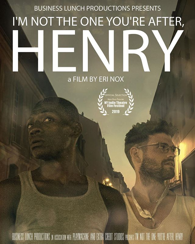 Looking forward to the premiere of I'M NOT THE ONE YOURE AFTER HENRY @newohiotheatre, a film by @immasculateconfection produced by @businesslunchproductions in conjunction with @playmachinelab! On 2/10 at 2pm as part of #NYITFF2019. Press link in prof; starring: @_demetriusstewart @not.not.george.costanza