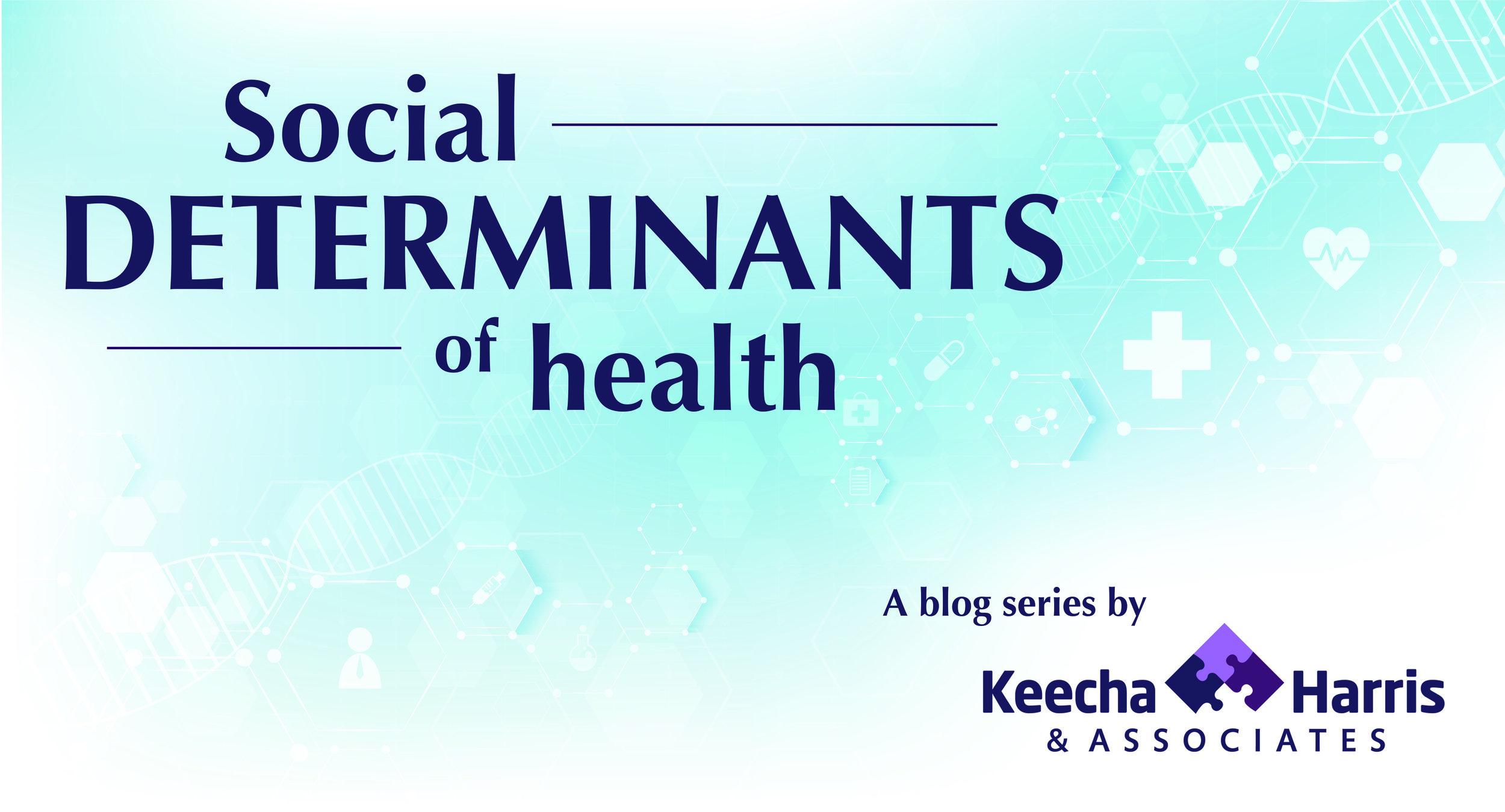 Social determinants of health series graphic.jpg