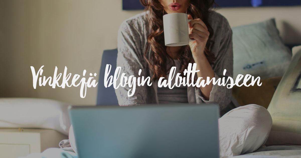 Vinkkejä blogin aloittamiseen