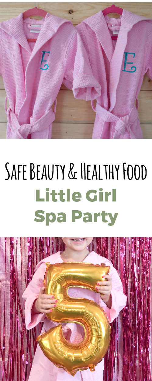How to throw an epic spa party for little girls, using safe beauty products and serving healthier food options.
