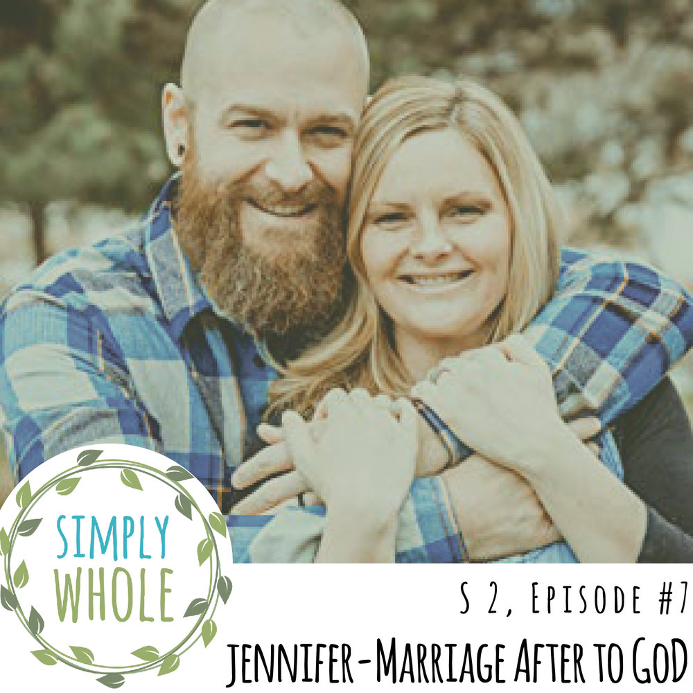 Marriage After God with Jennifer Smith