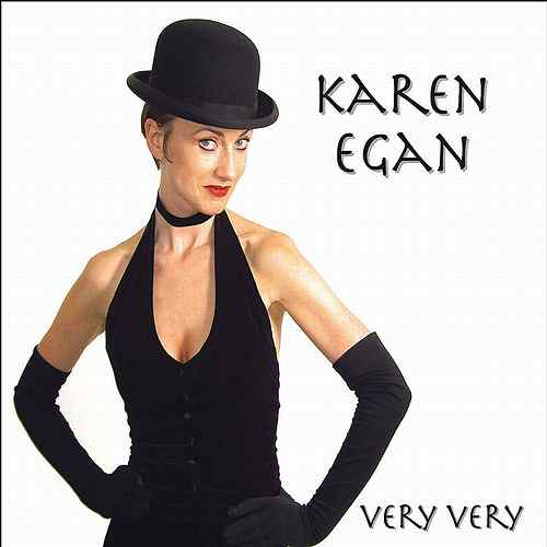Karen Egan Very Very 2006 - Duet with the lovely Comedienne and Chantuese on
