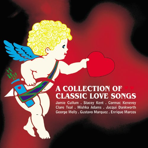 Classic Love Songs 2013 - Featured alongside Stacey Kent, Jamie Cullum, Jacqui Dankworth and more