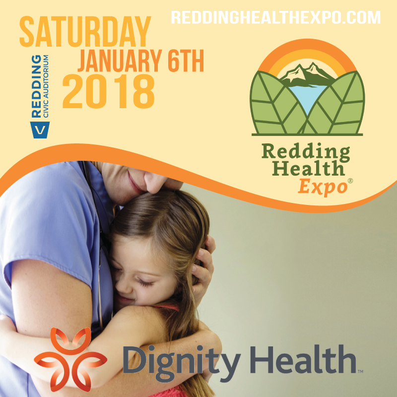 Dignity Health in the North State | Presenting Sponsor of 2018 Redding Health Expo | Northern California