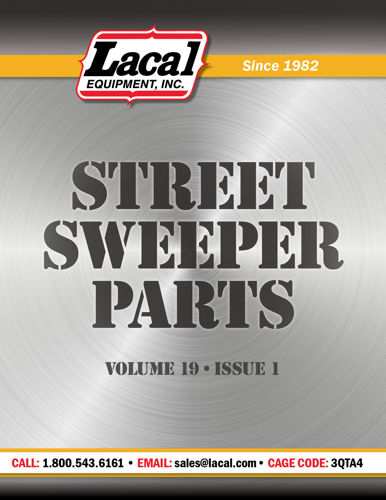 STREET SWEEPER PARTS - See a sample of the many quality replacement sweeper parts that we offer for an array of well-known brand names. Contact our knowledgeable sales staff to discover everything Lacal Equipment has to offer for your machines!1.800-543.6161