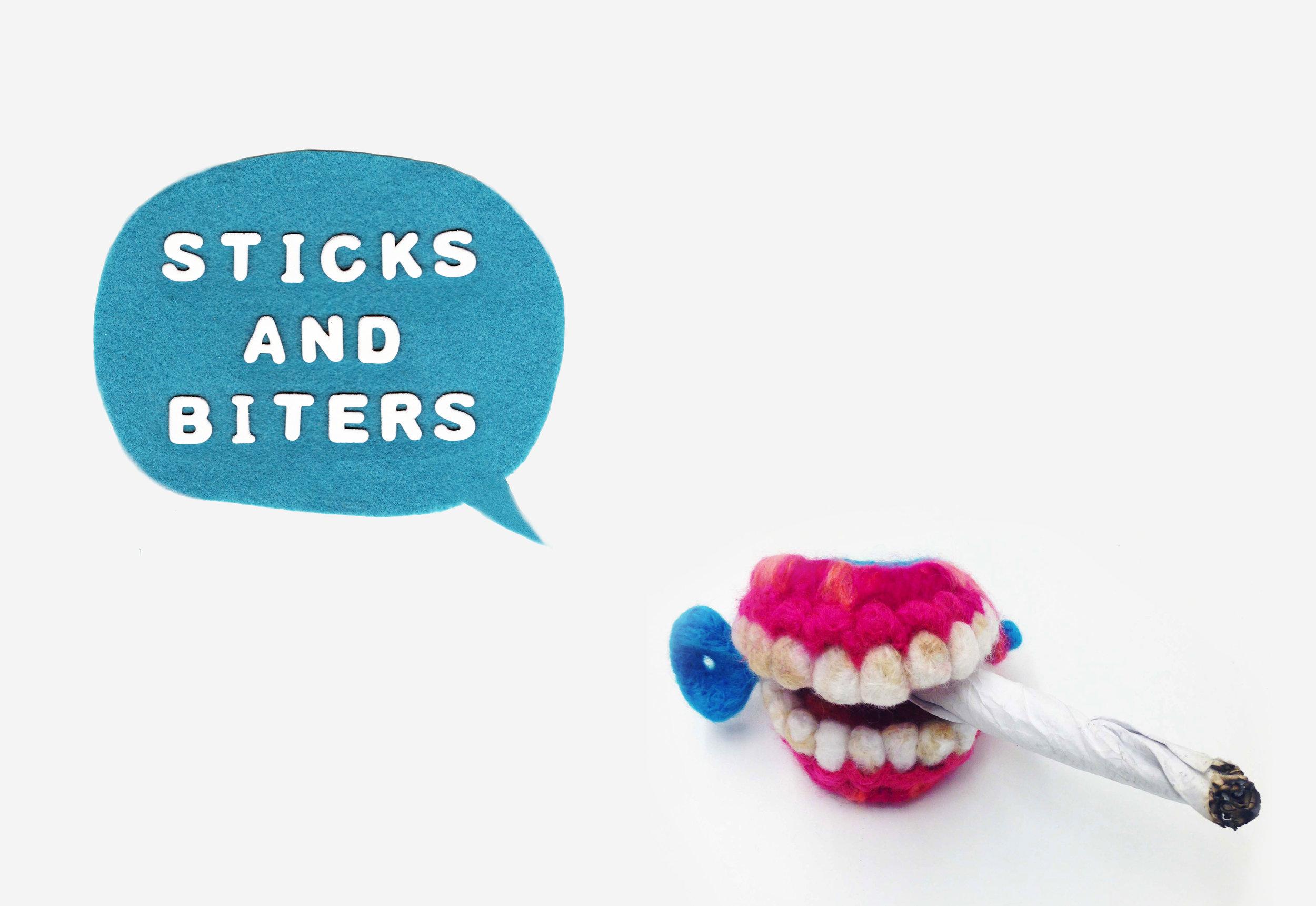 Sticks and Biters