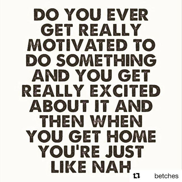 Every single day, @betches. Every. Single. Day. #whoarewekidding #wedratherwatchnetflix #doingthingsishard
