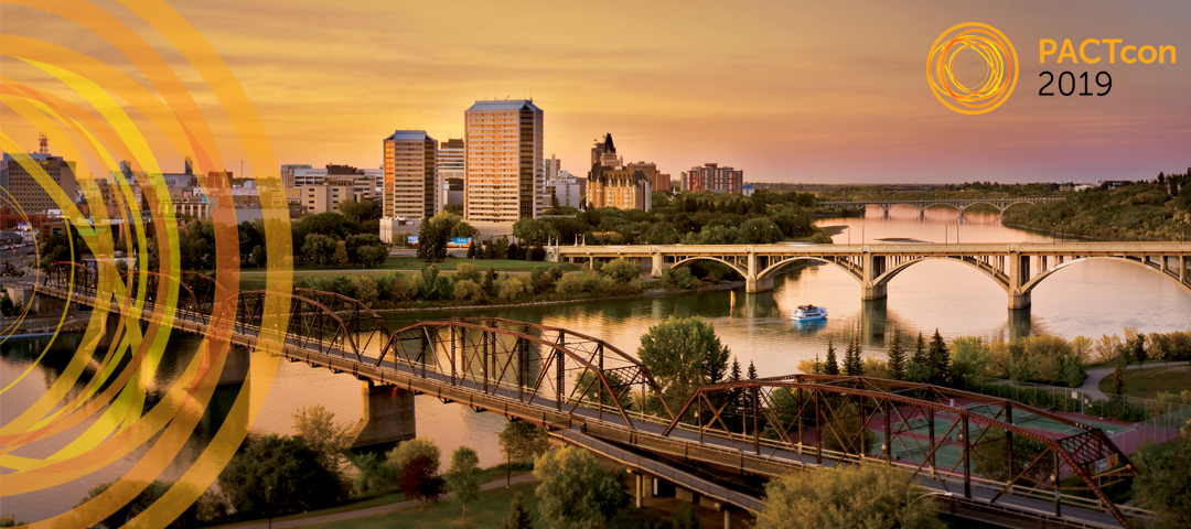 PACT Conference 2019 will be in Saskatoon May 22 - 25, 2019