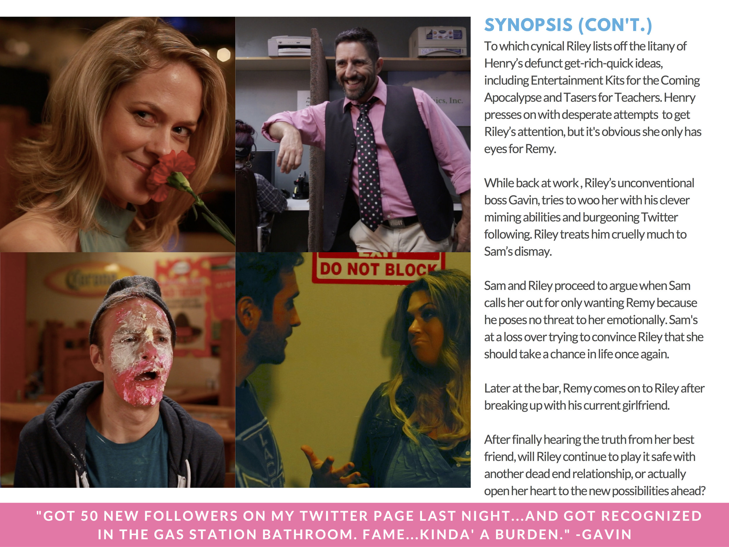 RILEY PRESS KIT - PAGE 6 ( SYNOPSIS - CON'T.   )  - CLICK FOR HIGH RES JPEG