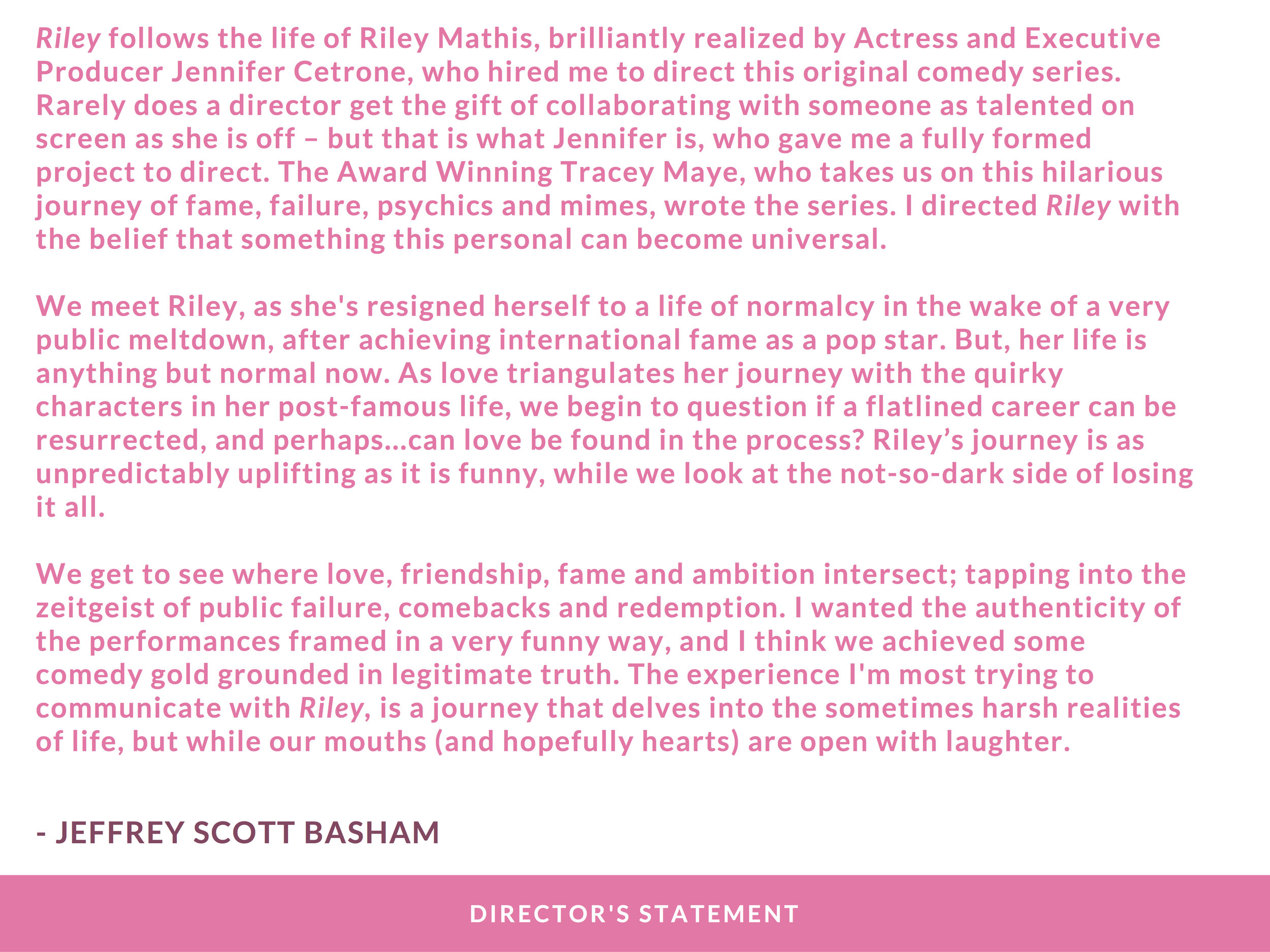 RILEY PRESS KIT - PAGE 7 ( DIRECTOR'S STATEMENT )   - CLICK FOR HIGH RES JPEG
