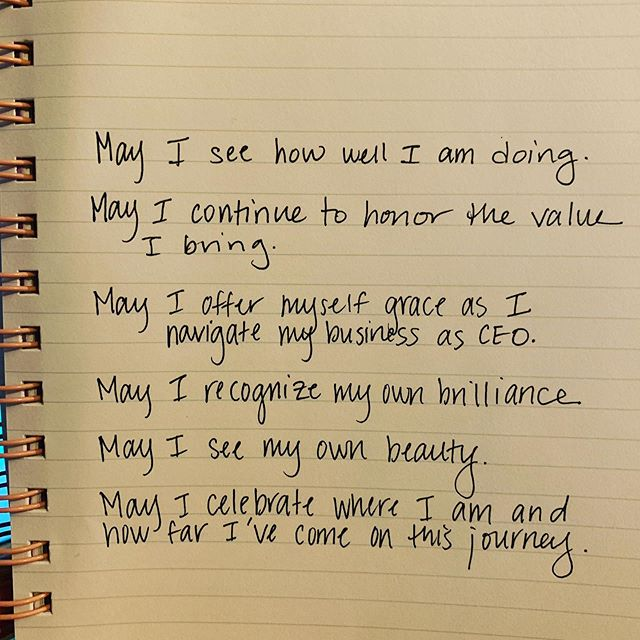 """One of the practices I do with my clients is a version of loving kindness meditation, but compassionate and loving offering to yourself.  As I was looking over these wishes that I just sent to a client this morning, I realized how these might resonate with you all as well.  Perhaps in place or in addition to """"my business as CEO"""" you may want to add in """"May I offer myself grace as I navigate parenthood, or marriage""""  The practice begins by settling into your body, feeling your breath, placing a hand on your heart and with each phrases feeling the intention of love emanating from your heart and into your body, through your hand and back into your heart.  Offer these to yourself and then gently let yourself receive them.  Happy weekend Lovers!  May you recognize your own brilliance and have the courage to let it shine. . . . . #pause #momboss #entrepreneurlife #mindfulparenting #mindfulbusiness #empoweredwomen #dreambig #lovingkindness #meditation #presence"""