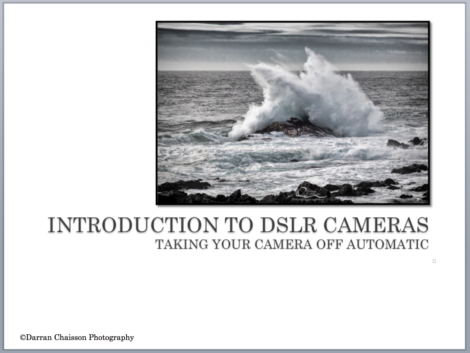 Darran Chaisson Photography Introduction to DSLR
