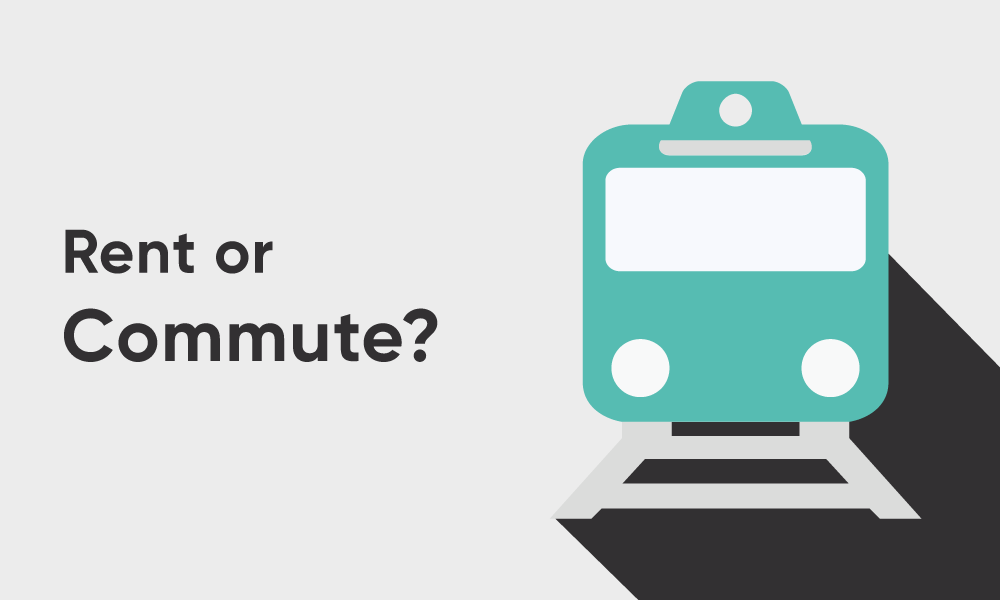 Rent or Commute