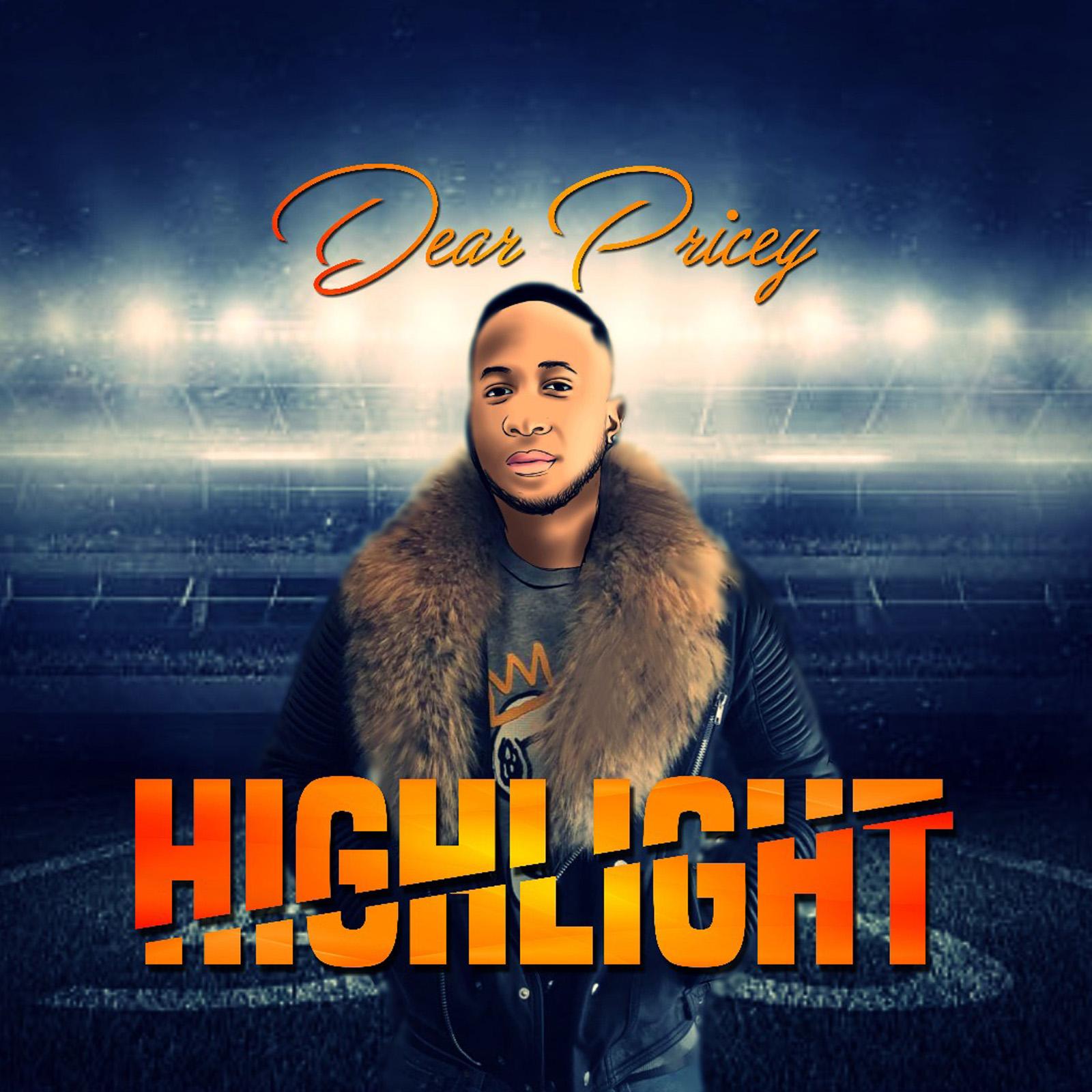 Dear Pricey - Highlight