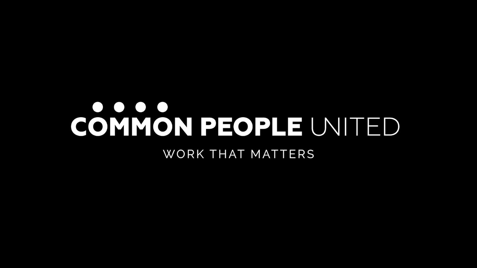 Common People United - Work that matters