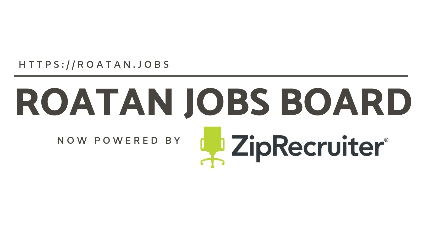 Roatan Jobs now powered by ZipRecruiter