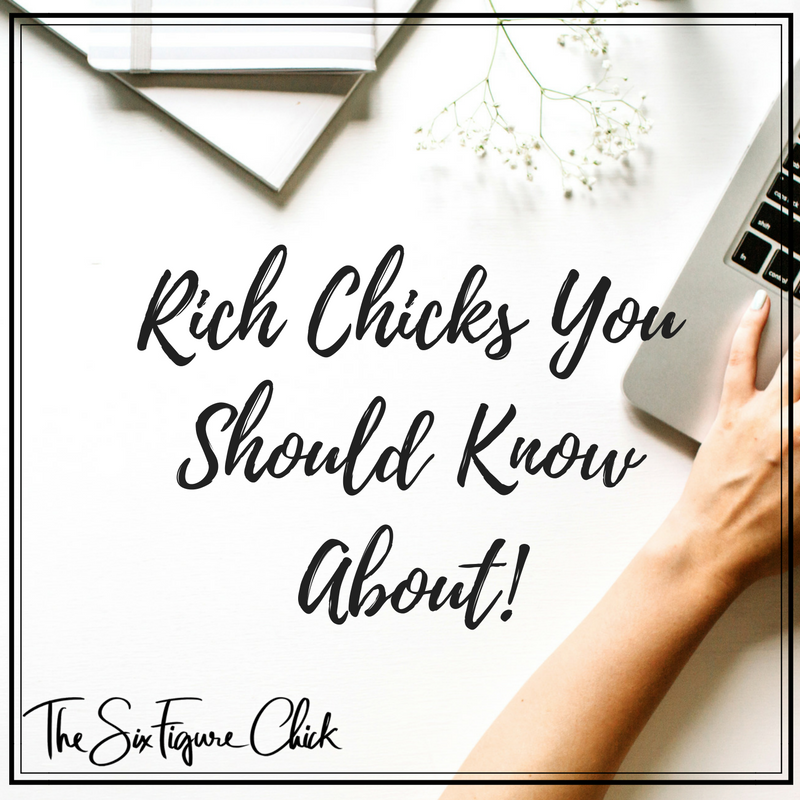 rich chicks you should know about
