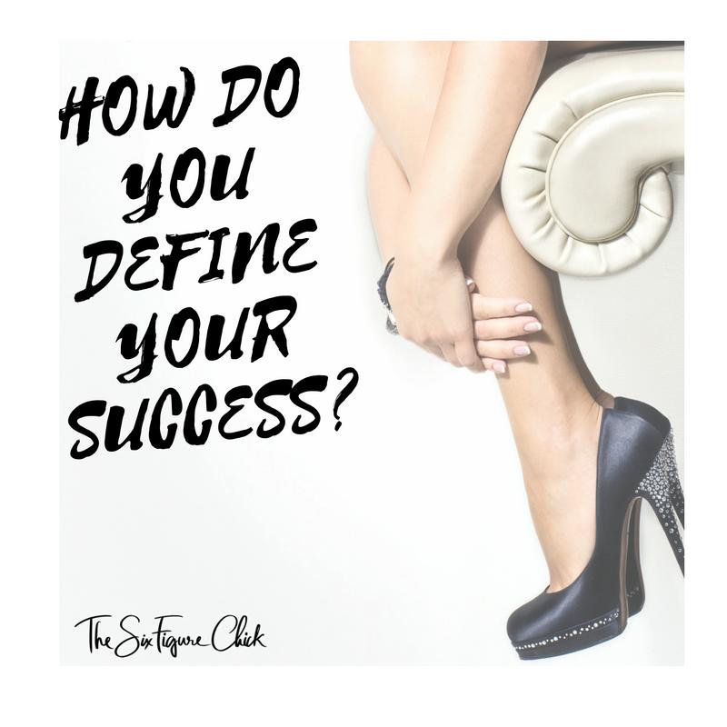 how do you define your success