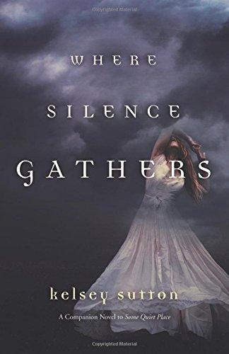 kelsey-sutton-where-silence-gathers.jpg