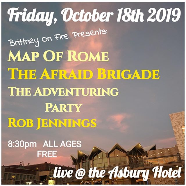 Been a while... Opening up for @theadventuringparty_ @theafraidbrigade @mapofrome @theasburyhotel on Friday. 8:30 start. See you there! Thanks @brittneyonfire 👍🏻