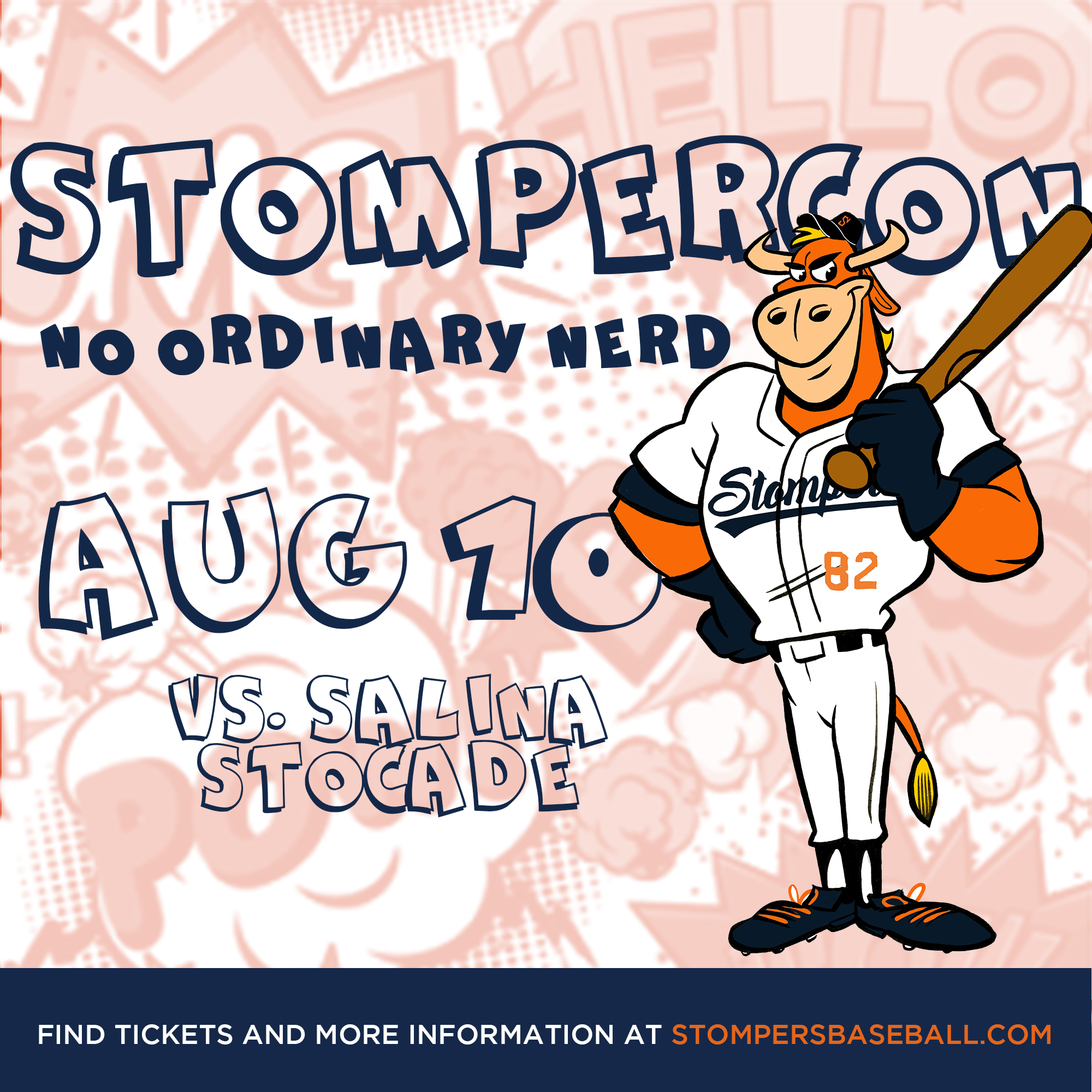 Aug 10: Stompercon - STOMPERCON presented by No Ordinary nNerd! Come out to the ballpark and get your nerd on with No Ordinary Nerd!