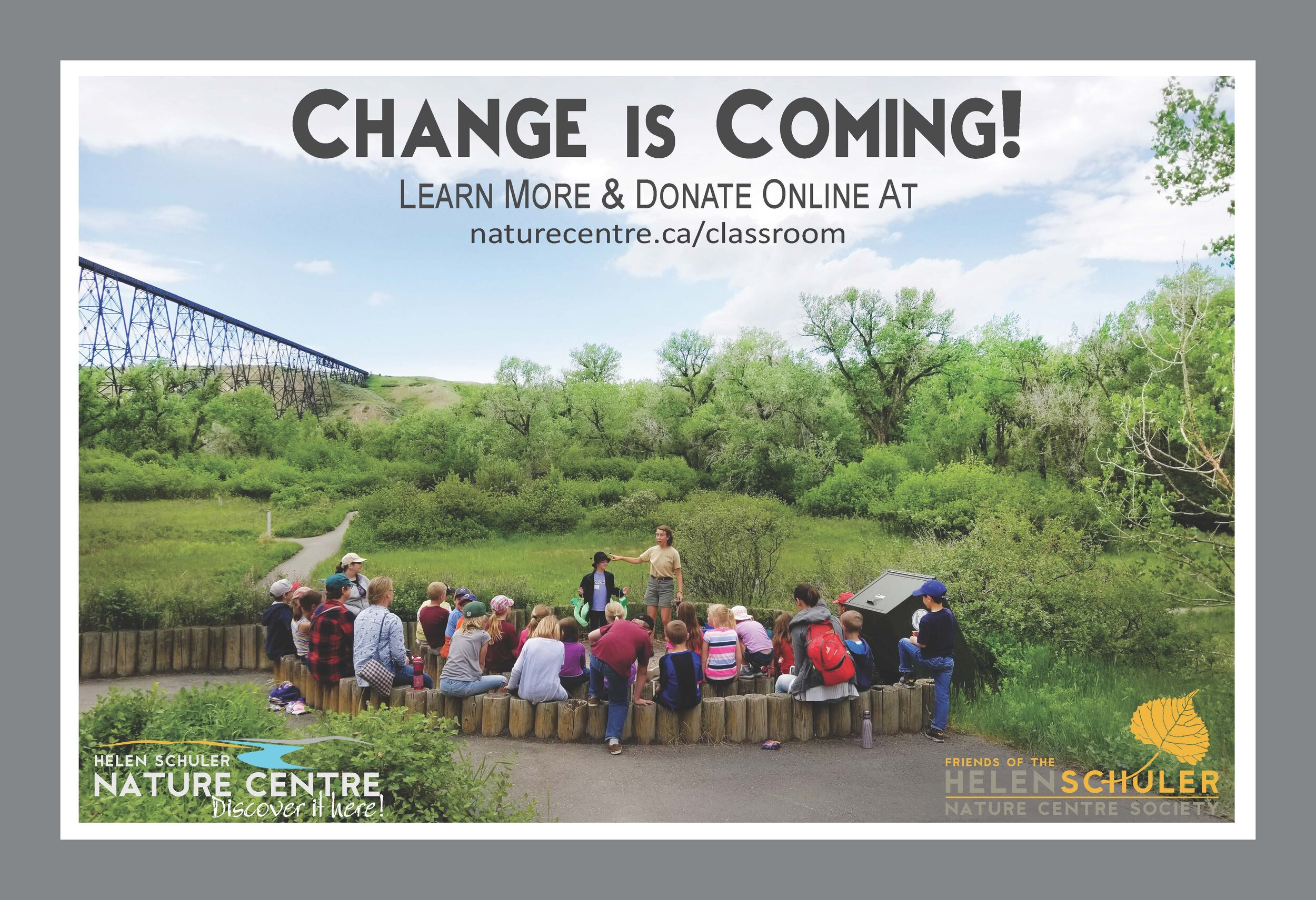 Change is coming! Helen Schuler Nature Centre to construct new Outdoor Learning Classroom. Project completion expected in 2020.
