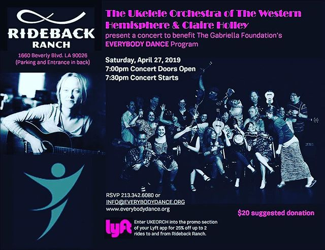 Come see the Ukelele Orchestra of the Western Hemisphere and Claire Holley in a concert on April 27th at 7:30pm that will benefit The Gabriella Foundation's Everybody Dance! Program for underserved youth. $20.  RSVP strongly suggested!