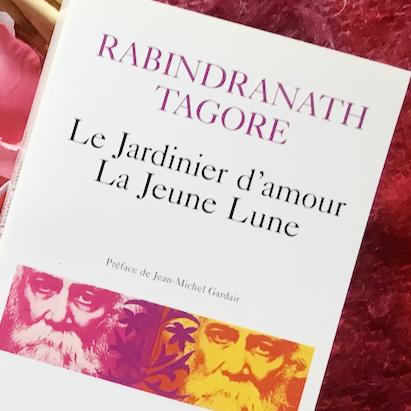 Le jardinier d'amour   Rabindranath Tagore - 1935