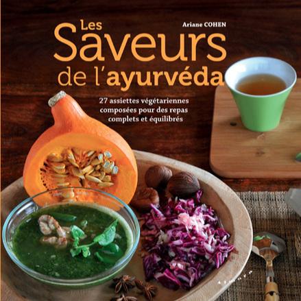 Les saveurs de l'ayurveda     Ariane Cohan