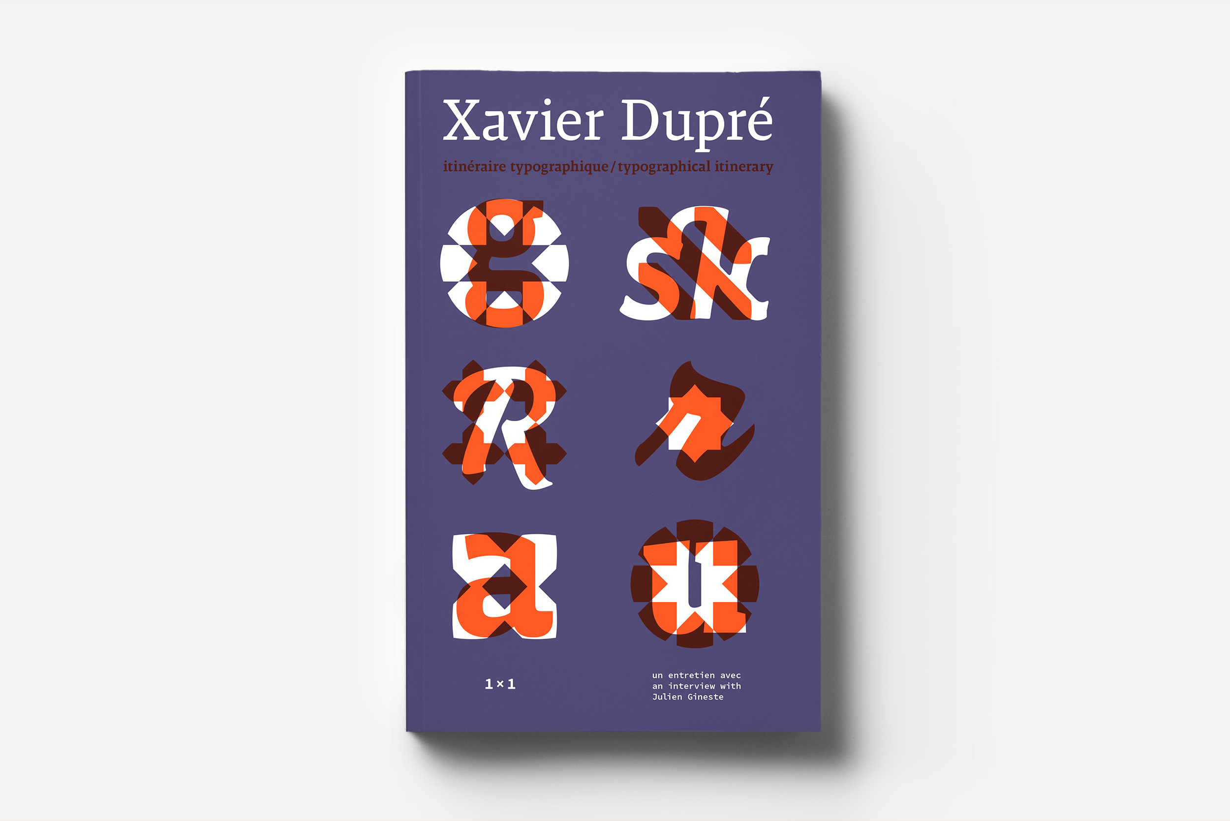 Xavier Dupré, itinéraire typographique / typographical itinerary