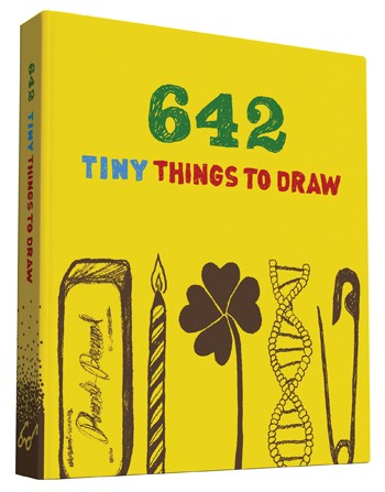 642 Tiny Things to Draw   by  Chronicle Books . ($9.95 value)