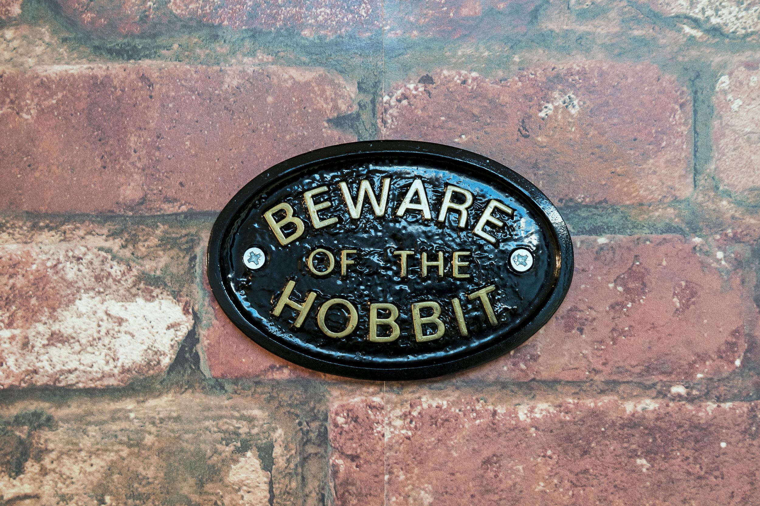 beware of the hobbit sign.JPG