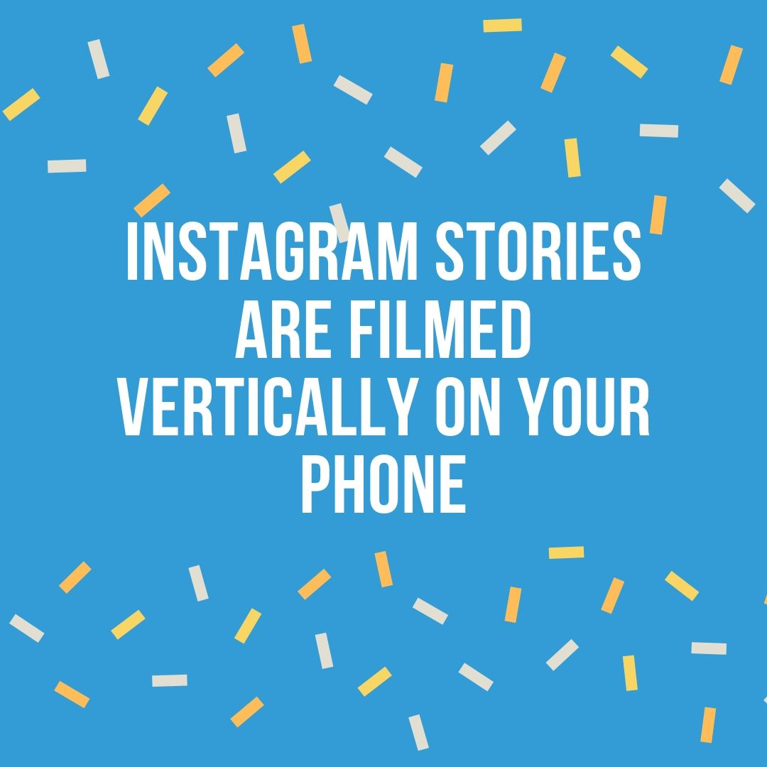 instagram stories vertically.jpg