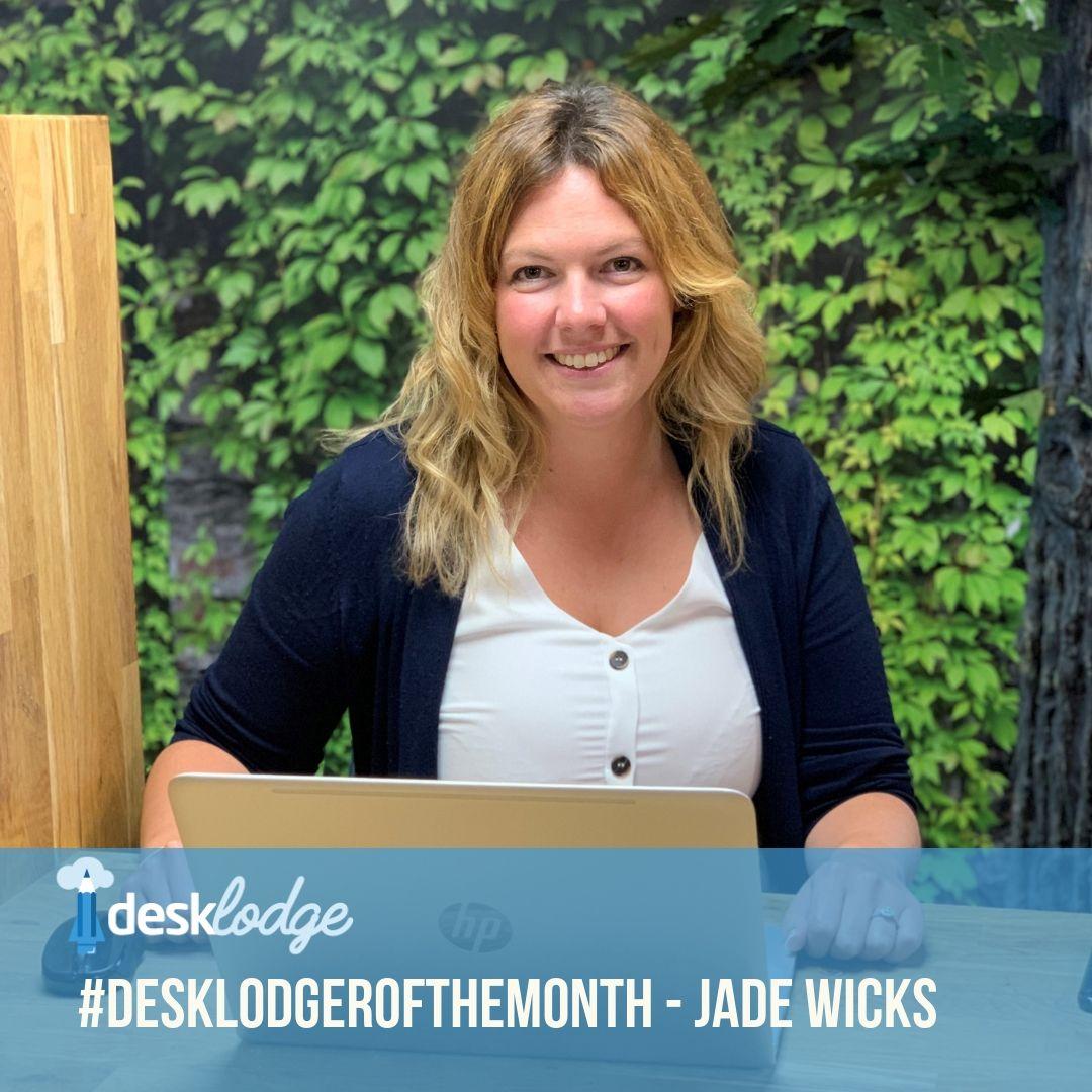 Desklodger of the month august Jade wicks .jpg