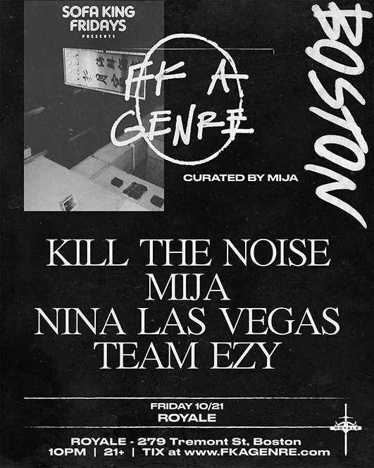 FK A GENRE Tour featuring  Kill The Noise ,  Mija ,  Nina Las Vegas  and  Team EZY