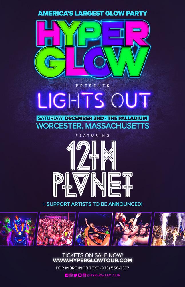 HyperGlow_LightsOut_Worcester_12thPlanet_Poster.jpg
