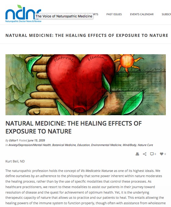 Natural Medicine: The Healing Effects of Exposure to Nature - Naturopathic Doctor News & Review, June 2009