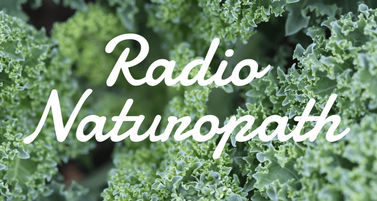 Radio Naturopath Interview w/ Fran Storch ND (APRIL 18th, 2019)