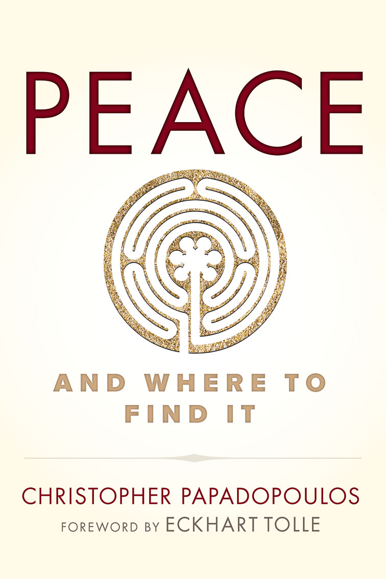 PEACE AND WHER TO FIND IT  Christopher Papadopolous