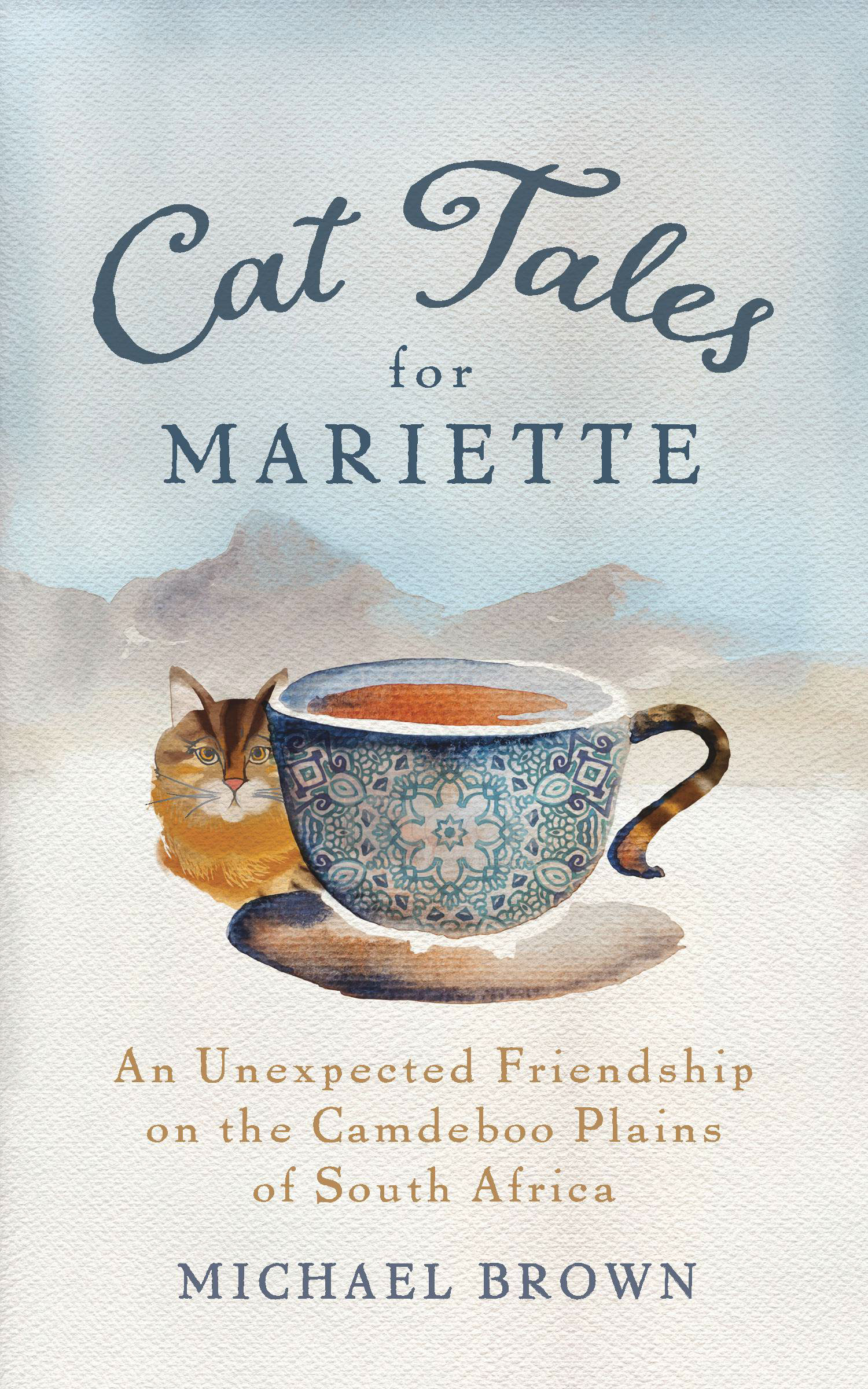 CAT TALES FOR MARIETTE  Michael Brown