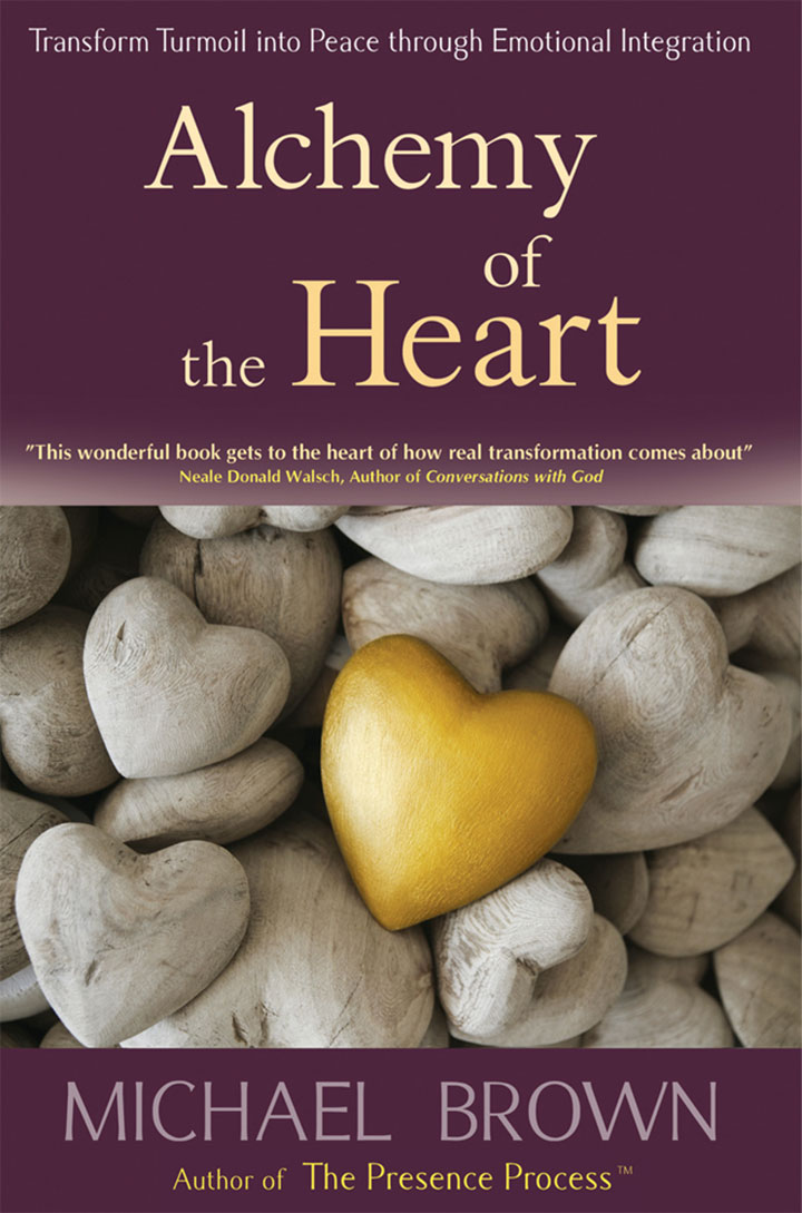 ALCHEMY OF THE HEART  Michael Brown
