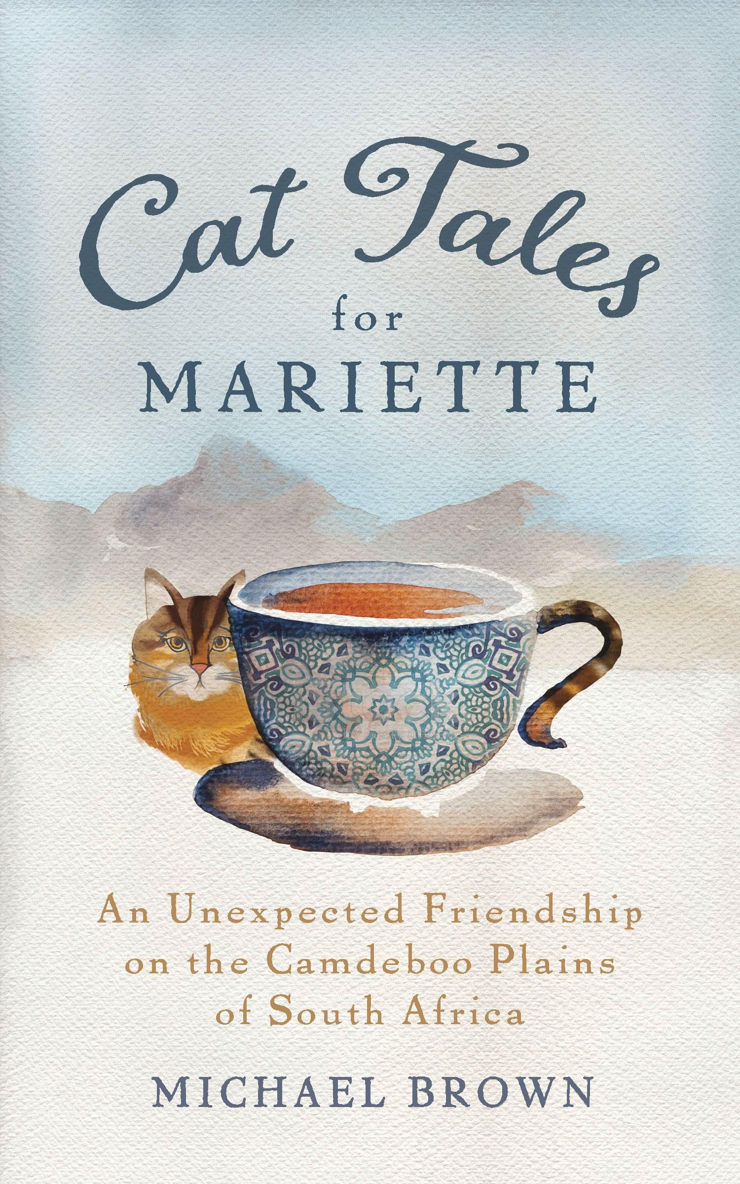 CAT TALES FOR MARIETTE  Michael Brown