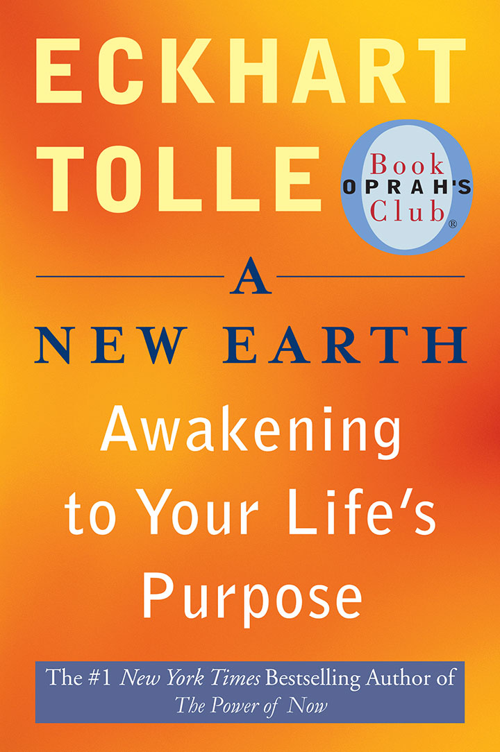 A NEW EARTH  Eckhart Tolle