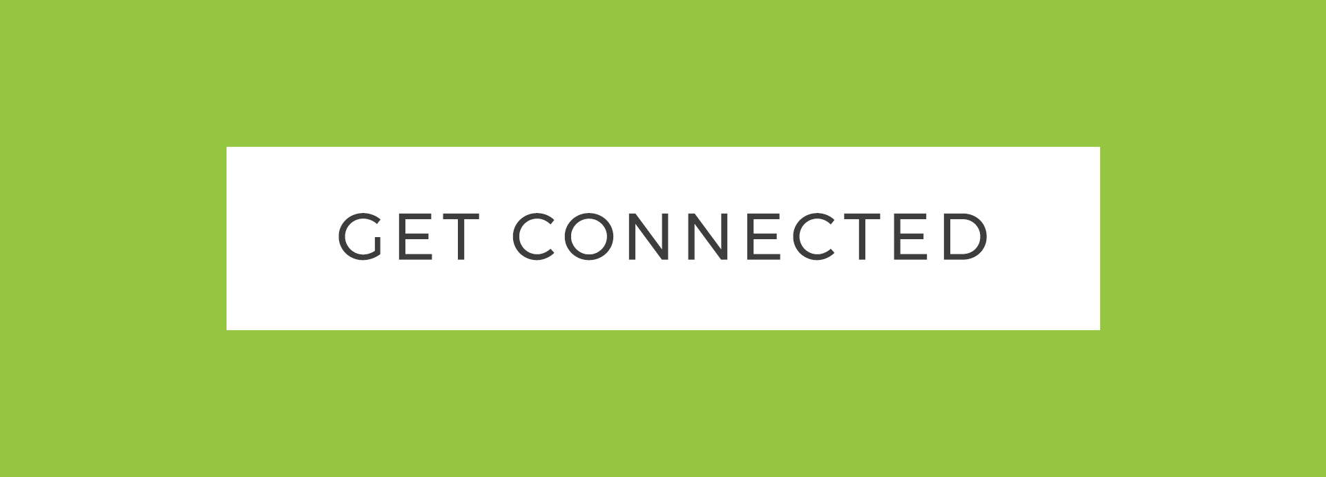 GET CONNECTED BUTTON.jpg