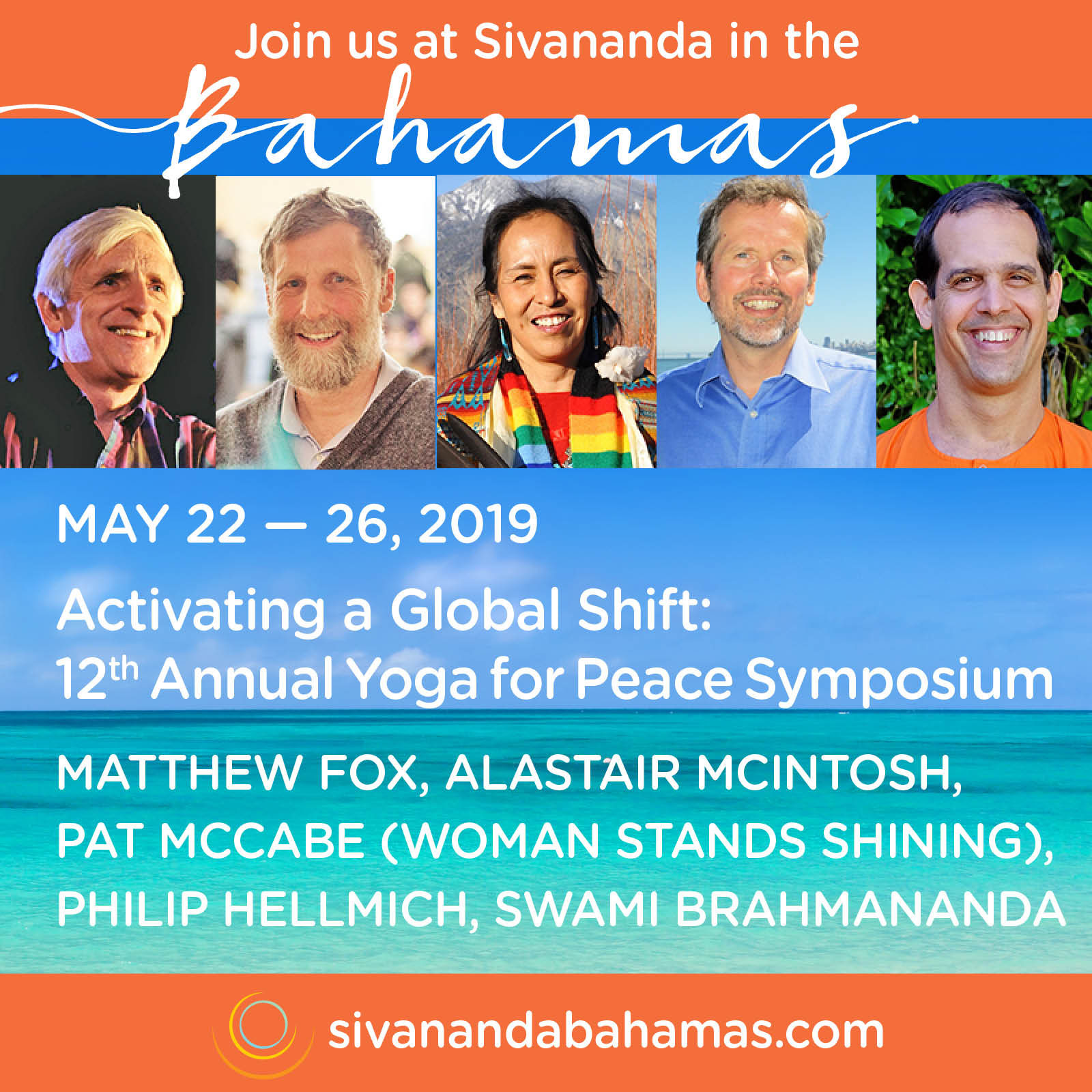 Yoga For Peace Symposium Activating A Global Shift Nassau Bahamas Welcome From Matthew Fox