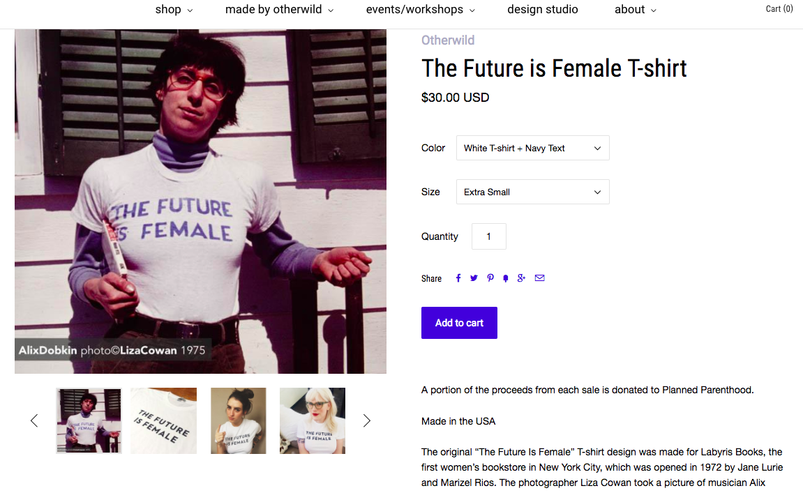 "Fig. 5. Screenshot, Otherwild ""the future is female t-shirt,"" January 22, 2018. Courtesey of the author.  https://otherwild.com/products/the-future-is-female-t-shirt?variant=5122173569"