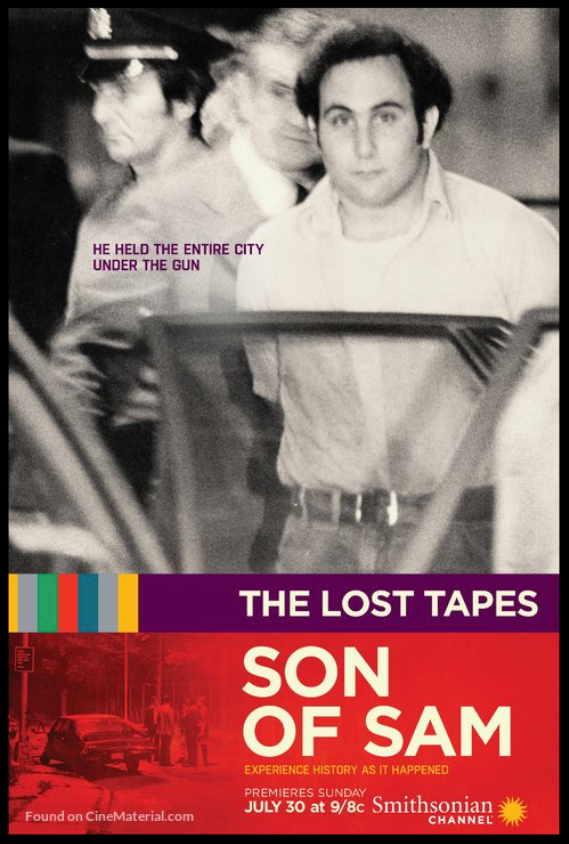 The Lost Tapes: Son Of Sam  - available soon For the Smithsonian Channel
