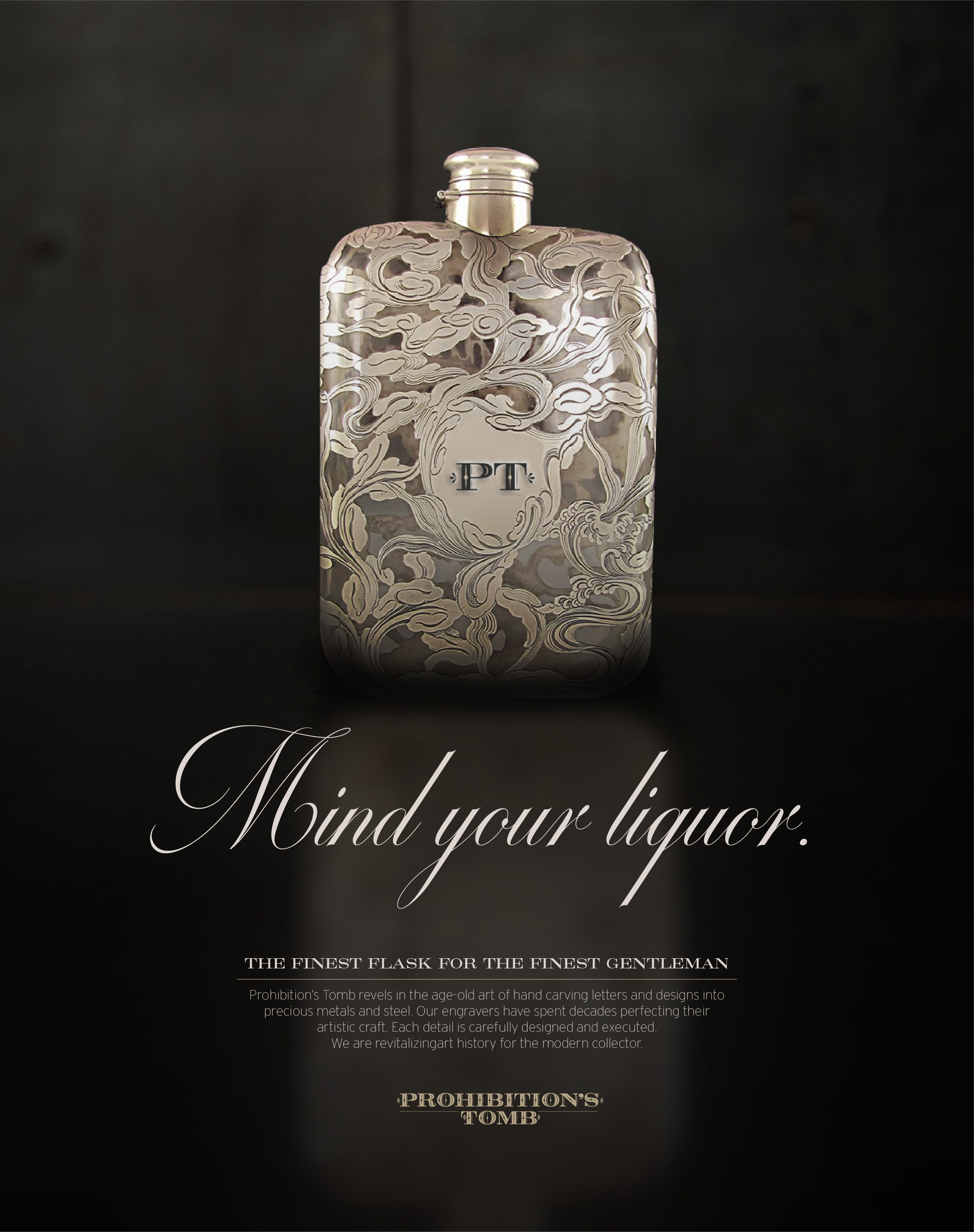 Advertising & Merchandising - The advertisements for Prohibition's Tomb are beauty shots of the artisanal flasks. Through its revitalization of the art nouveau era, the ads place emphasis on the craftsmanship and artistic detailing.