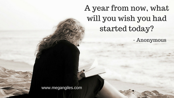Image: 'A year from now, what will you wish you had started today?' - Anonymous